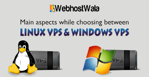 Features and Advantages of Linux VPS & Windows VPS.